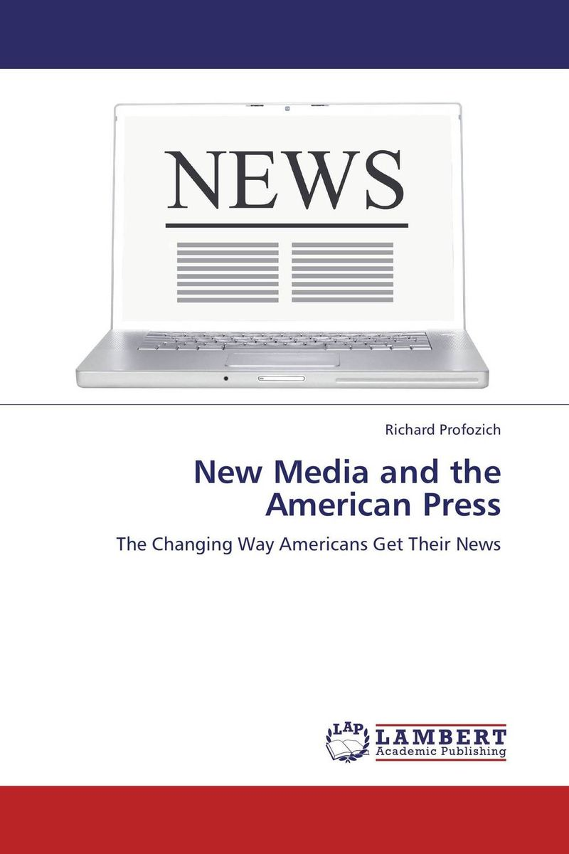 New Media and the American Press henry r luce and the rise of the american news media