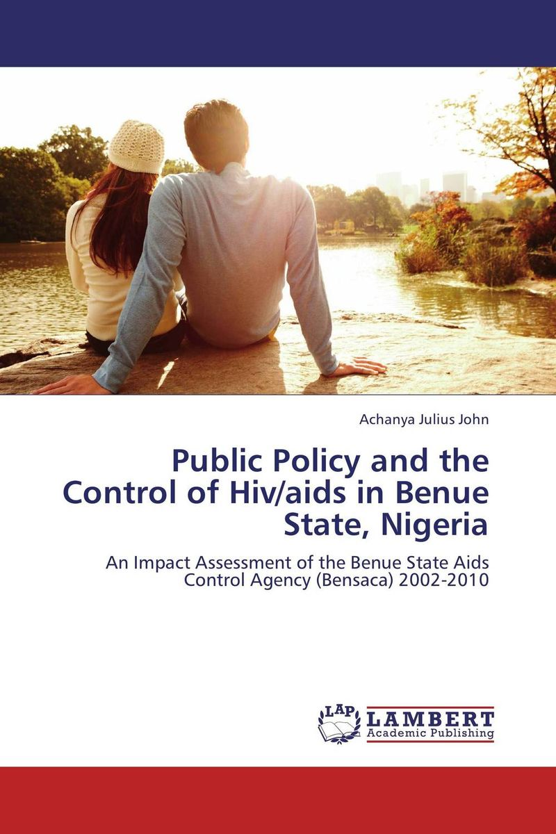 Public Policy and the Control of Hiv/aids in Benue State, Nigeria