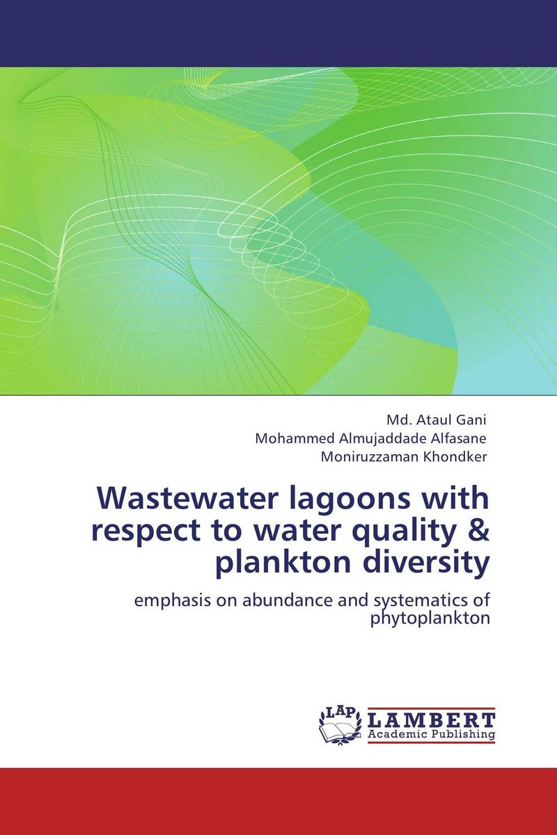 Wastewater lagoons with respect to water quality & plankton diversity bride of the water god v 3