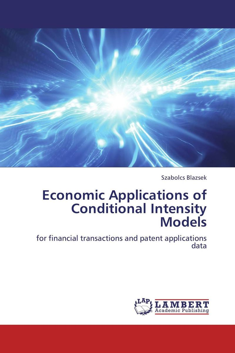 Economic Applications of Conditional Intensity Models patent intensity and economic growth