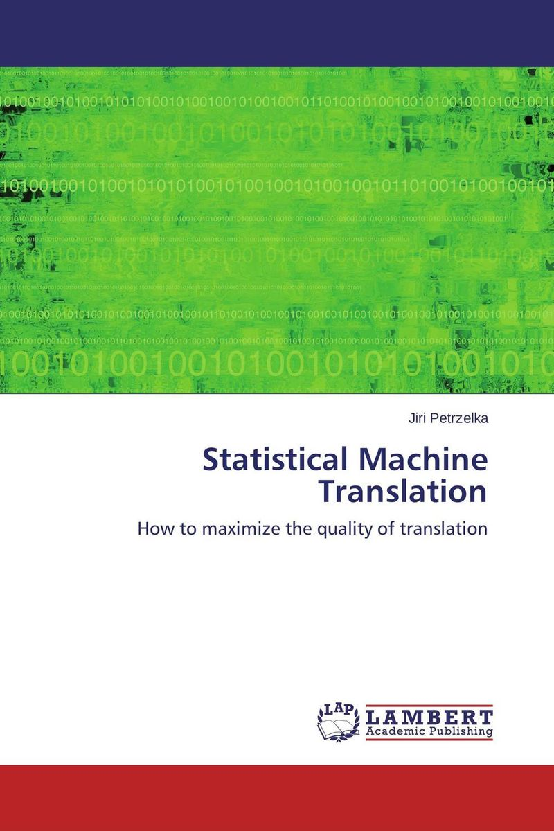 Statistical Machine Translation envisioning machine translation in the information future 4th conference of the association for machine translation in the americas amta 2000 cuernavaca mexico