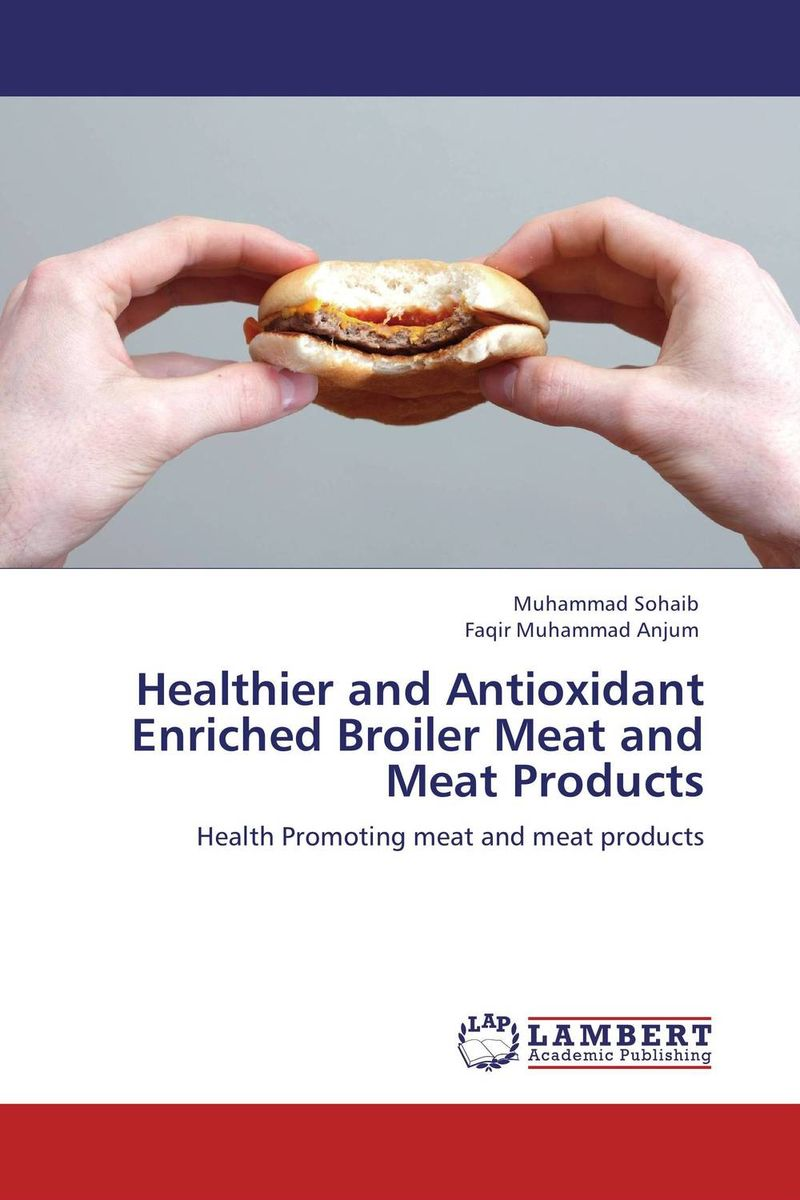 Healthier and Antioxidant Enriched Broiler Meat and Meat Products garcinia as preservative of chicken meat