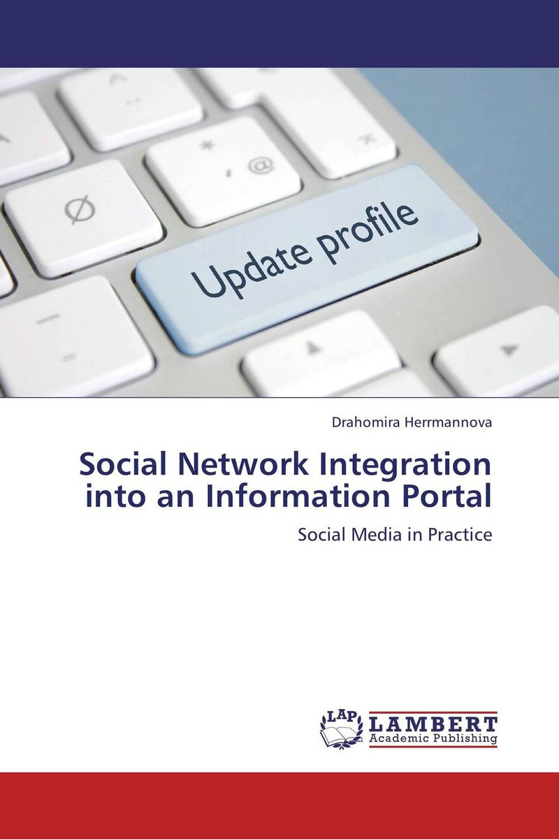 Social Network Integration into an Information Portal social networking mindset and education