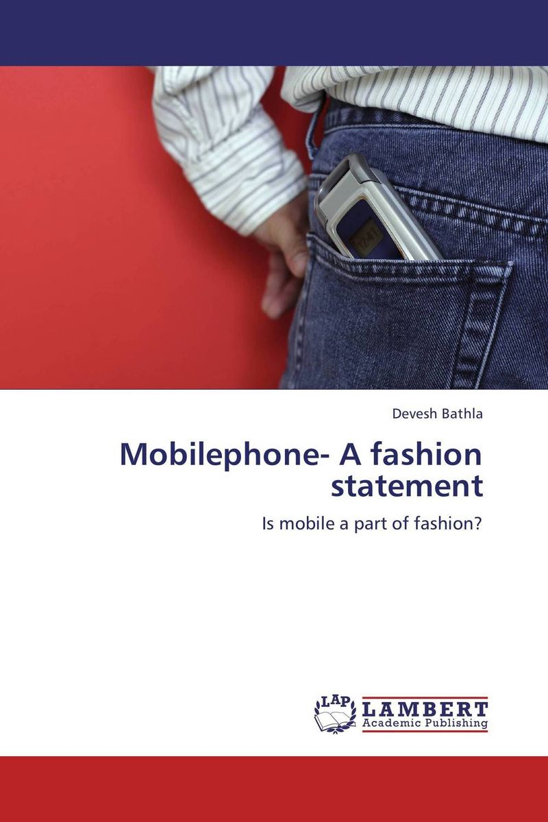 Mobilephone- A fashion statement