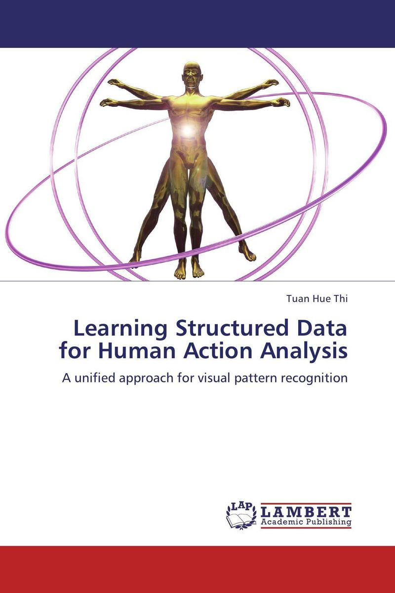 Learning Structured Data for Human Action Analysis adaptiveness in structured parallel computations