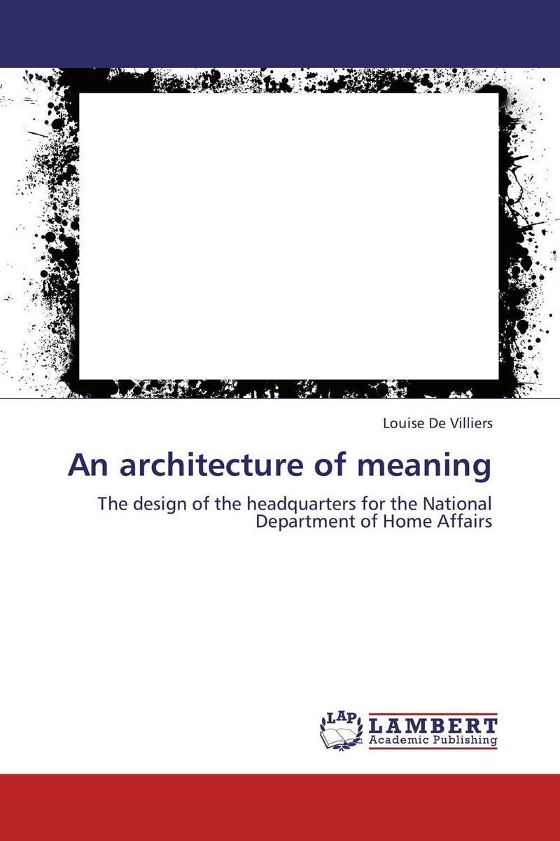 An architecture of meaning