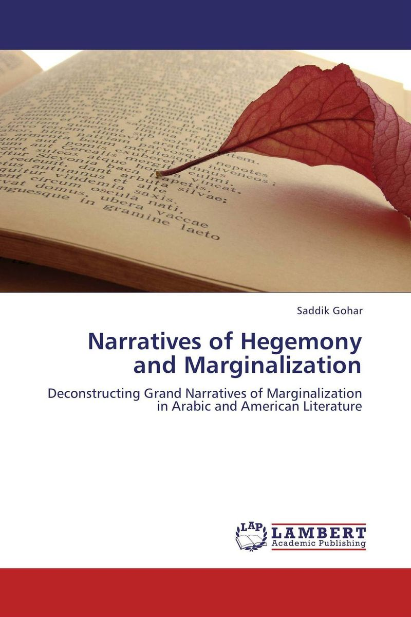 Narratives of Hegemony and Marginalization cultural types and spaces in eighteenth century english narratives