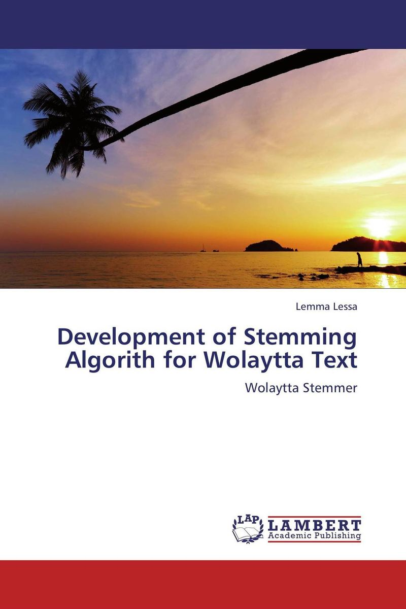 Development of Stemming Algorith for Wolaytta Text the comedy of errors