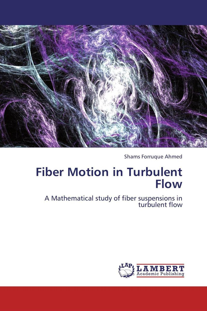 Fiber Motion in Turbulent Flow tarek ahmed working guide to reservoir rock properties and fluid flow
