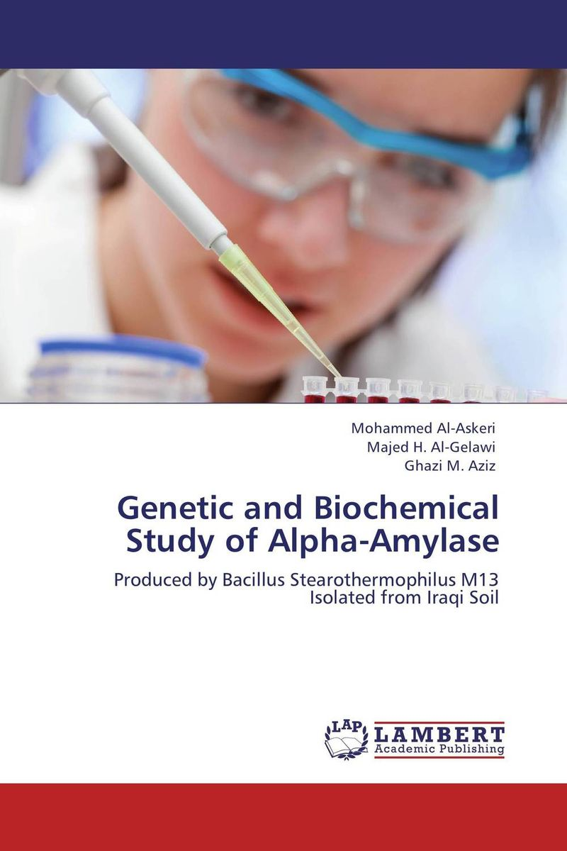 Genetic and Biochemical Study of Alpha-Amylase rakesh singh amit kumar singh and g k garg cloning of glna from bacillus brevis