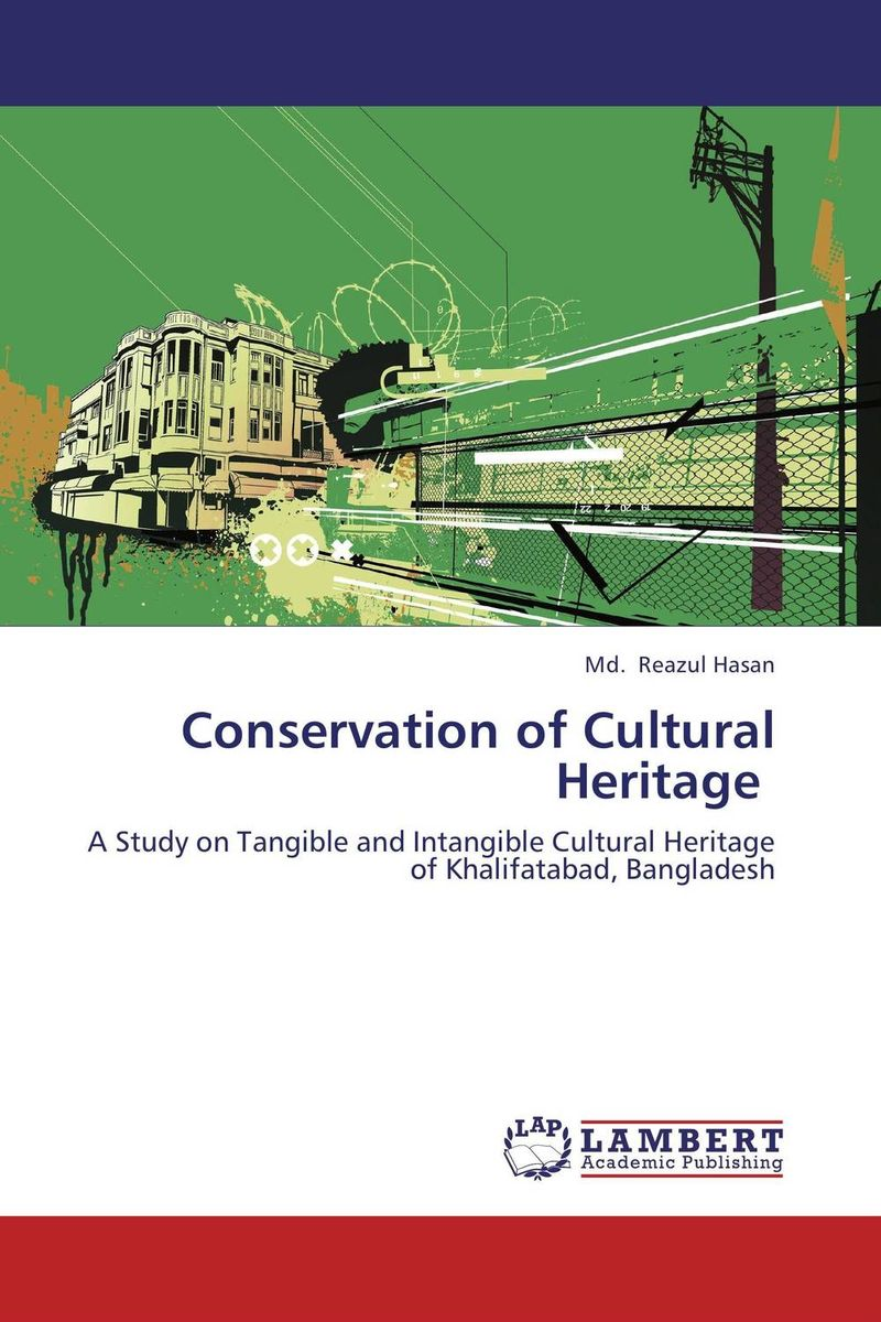 Conservation of Cultural Heritage the role of heritage conservation districts