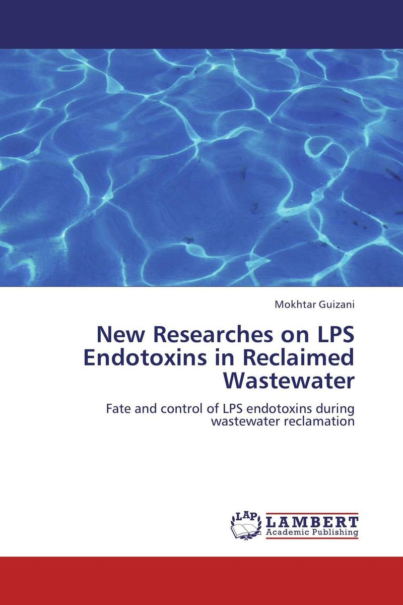 New Researches on LPS Endotoxins in Reclaimed Wastewater analysis of pharmaceuticals in wastewater and their photodegradation
