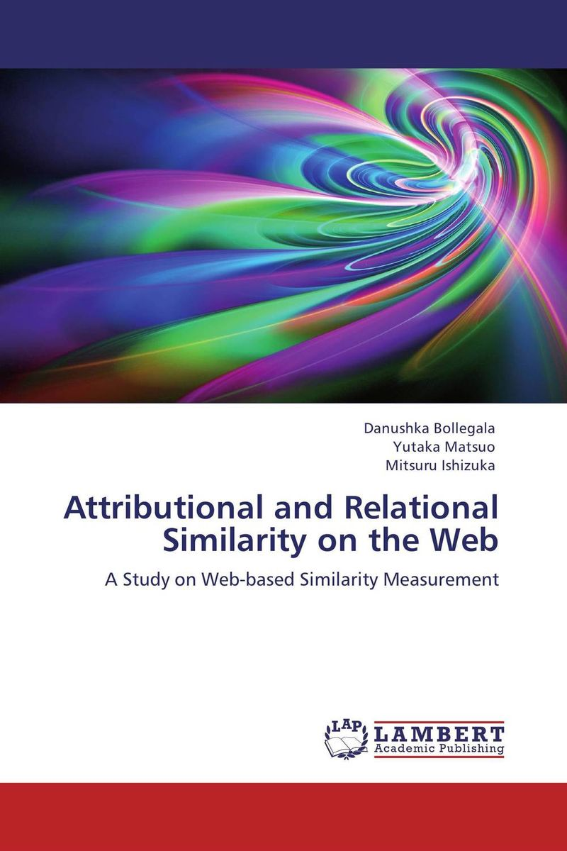 Attributional and Relational Similarity on the Web semantic similarity measures for knowledge engineering