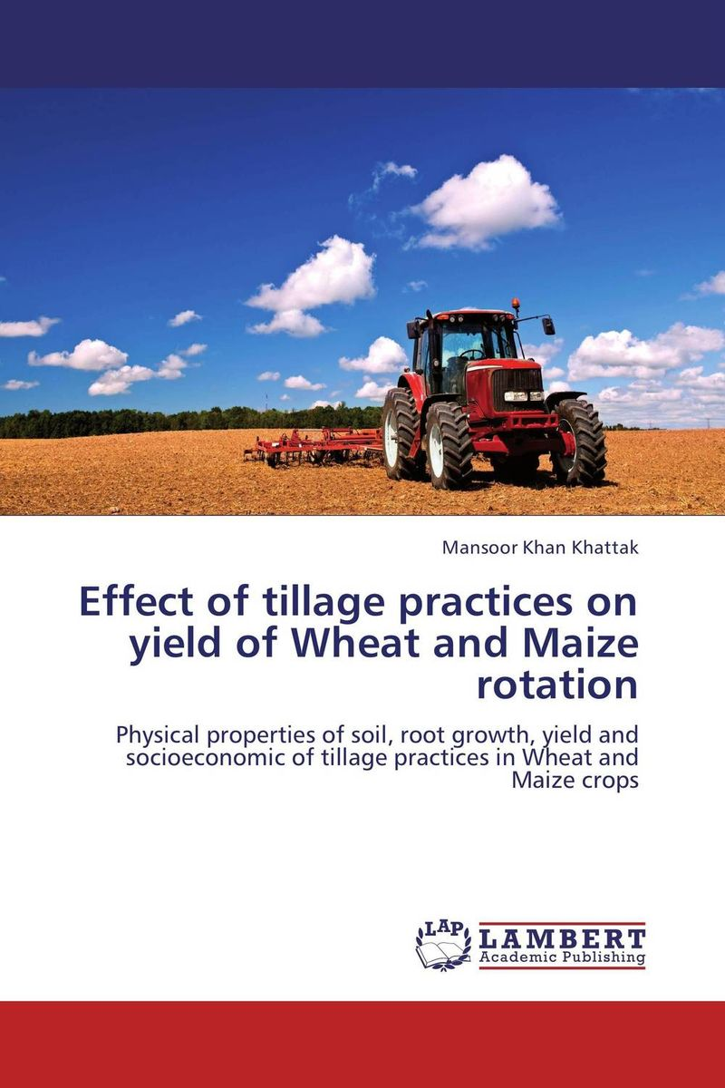 Effect of tillage practices on yield of Wheat and Maize rotation zero tillage technology in rice wheat cropping system of pakistan