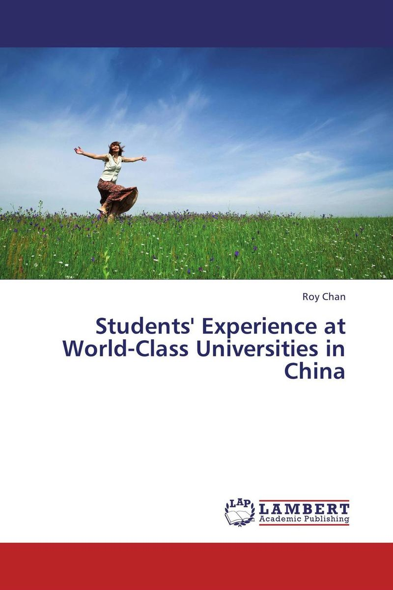 Students' Experience at World-Class Universities in China ann w wacira student choice of universities