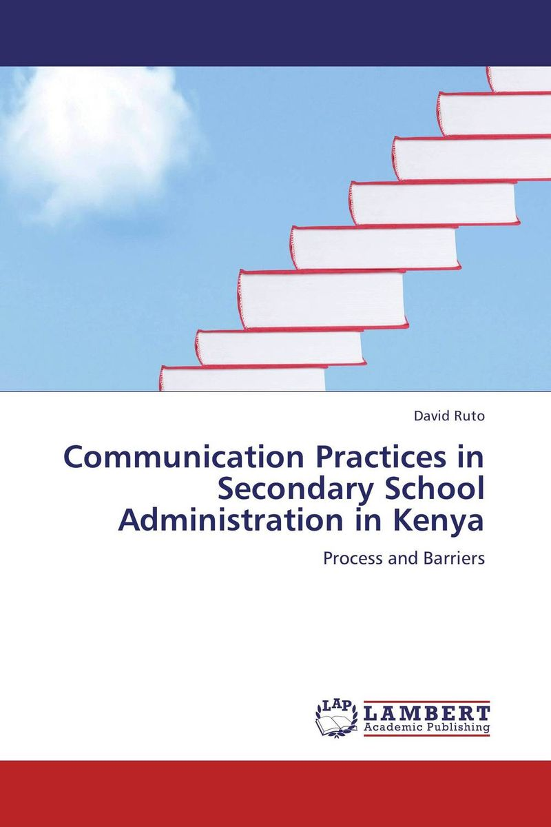 Communication Practices in Secondary School Administration in Kenya female head teachers administrative challenges in schools in kenya