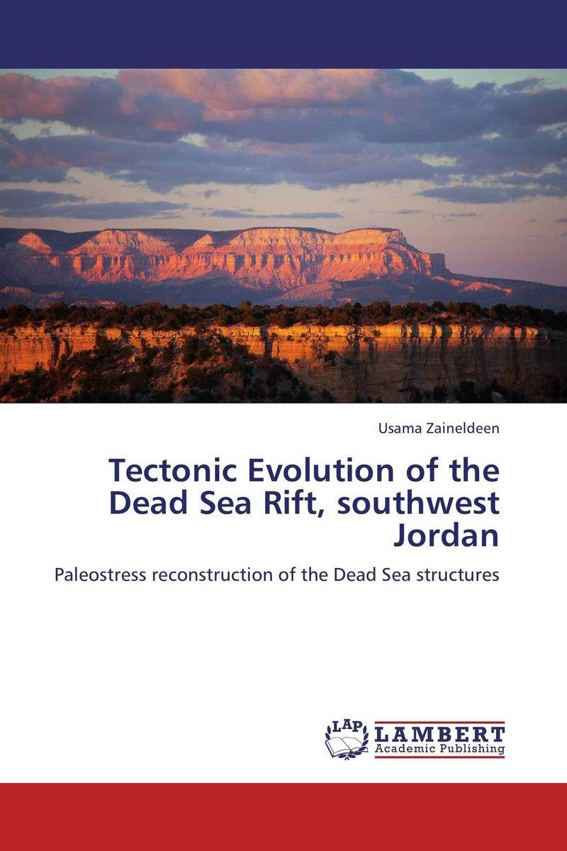 Tectonic Evolution of the Dead Sea Rift, southwest Jordan sea of spa крем морковный универсальный 500 мл