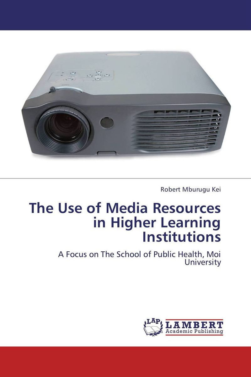 The Use of Media Resources in Higher Learning Institutions learning resources набор пробей