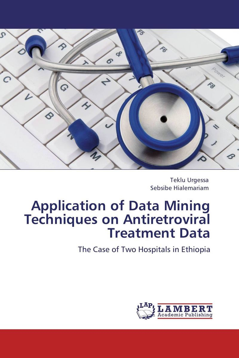 Application of Data Mining Techniques on Antiretroviral Treatment Data survey on data mining techniques in intrusion detection