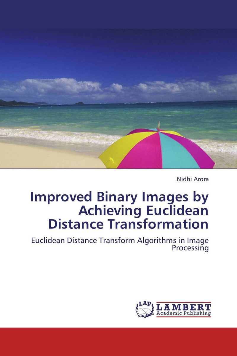 Improved Binary Images by Achieving Euclidean Distance Transformation
