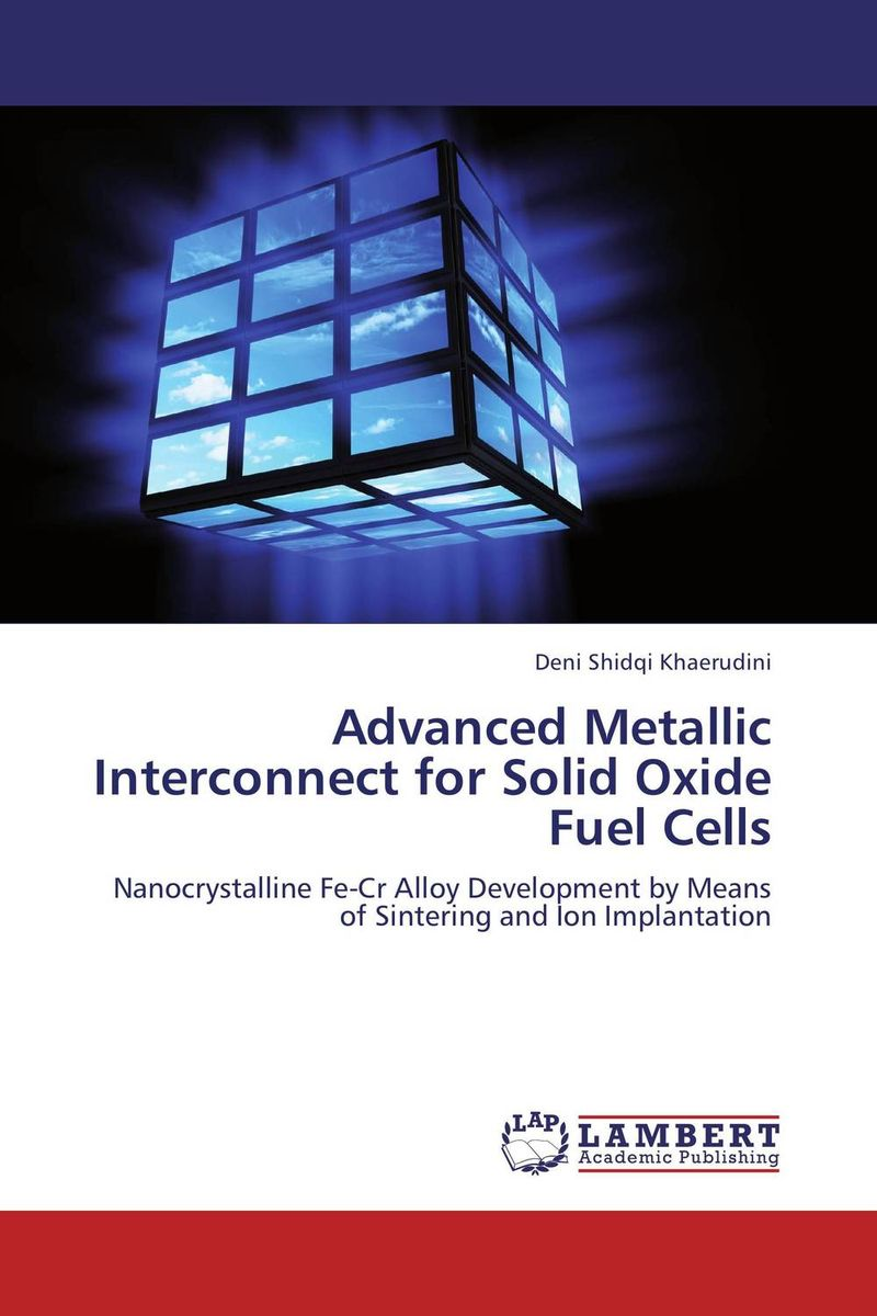 Advanced Metallic Interconnect for Solid Oxide Fuel Cells