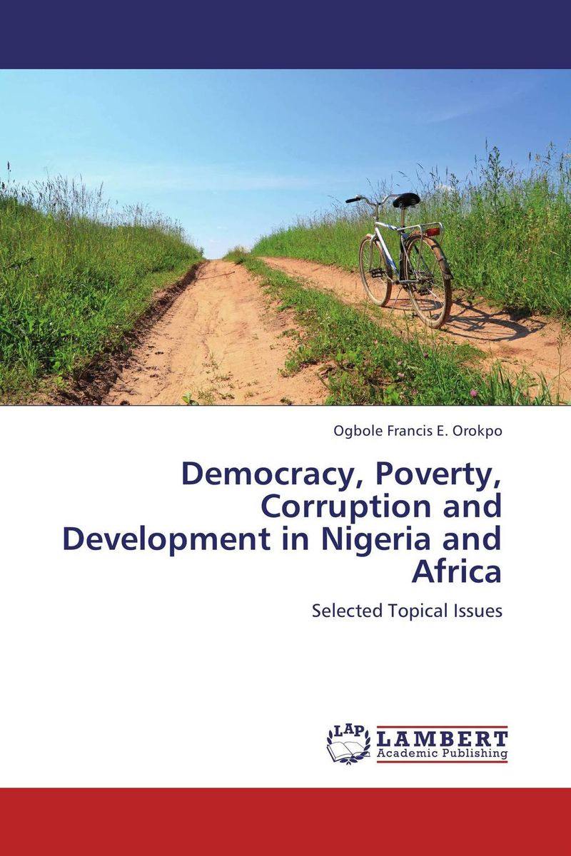 купить Democracy, Poverty, Corruption and Development in Nigeria and Africa недорого