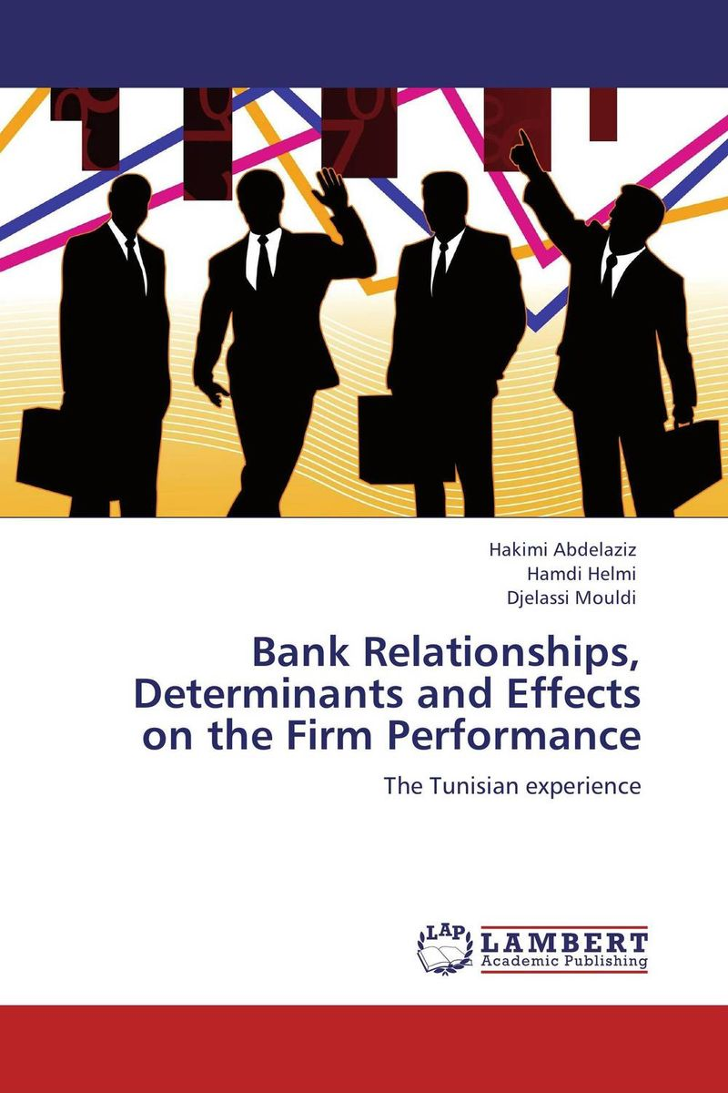 Bank Relationships, Determinants and Effects on the Firm Performance muhammad sajid saeed possible determinants of bank profitability in the united kingdom