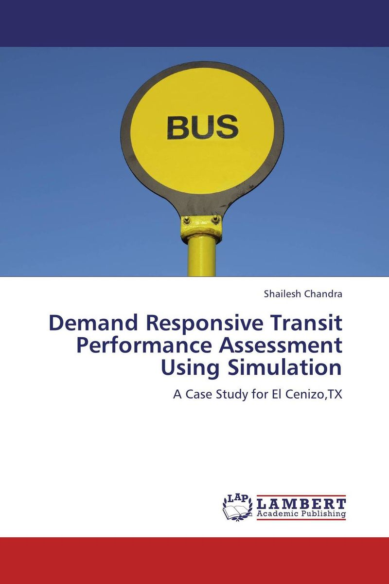 Demand Responsive Transit Performance Assessment Using Simulation transit rights in petroleum transportation systems