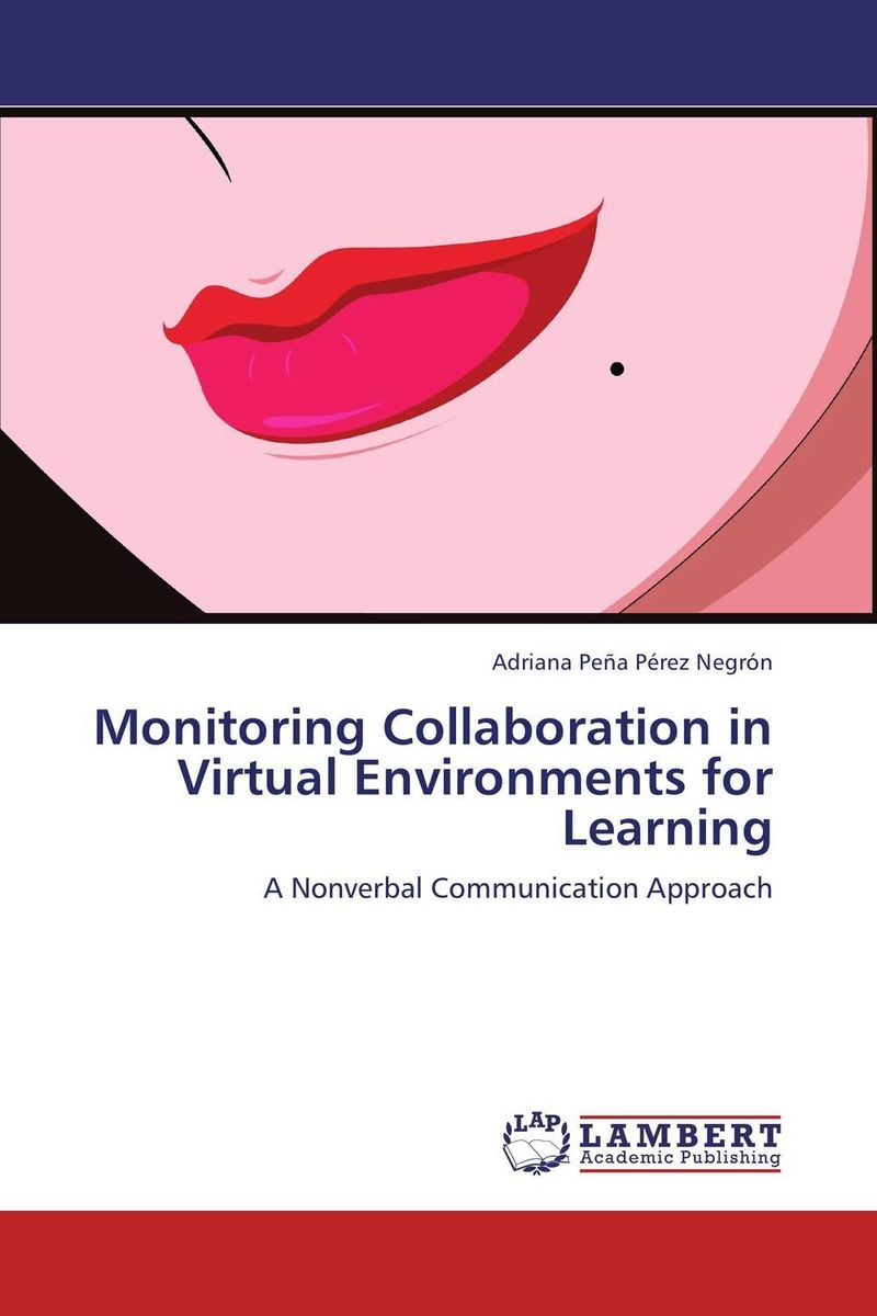 Monitoring Collaboration in Virtual Environments for Learning collaborative e learning in an ict text based learning environments