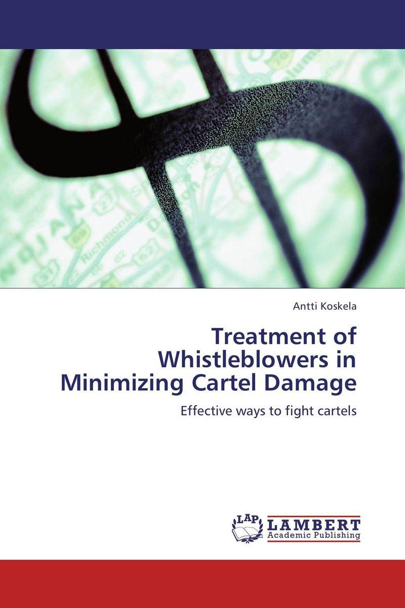 Treatment of Whistleblowers in Minimizing Cartel Damage