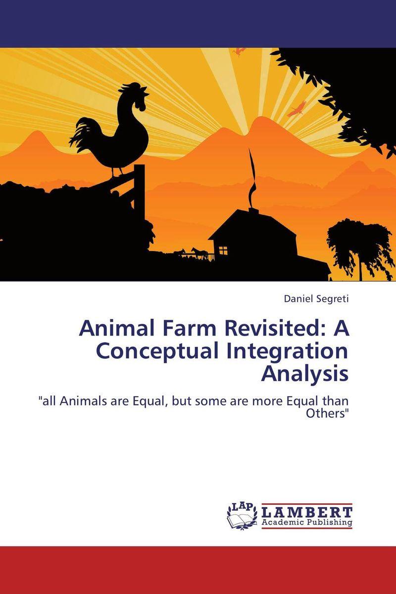 Animal Farm Revisited: A Conceptual Integration Analysis the integration of ethnic kazakh oralmans into kazakh society