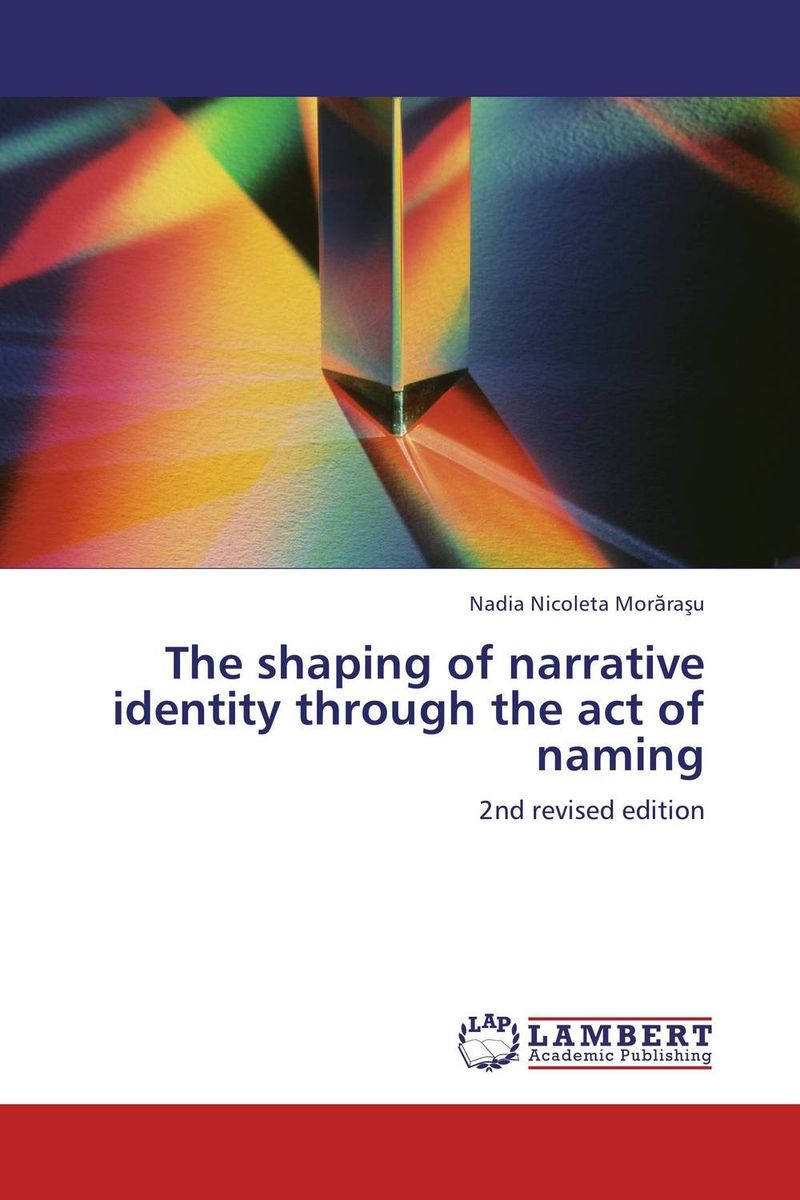 The shaping of narrative identity through the act of naming the identity of the i of the confessions of jeremiah