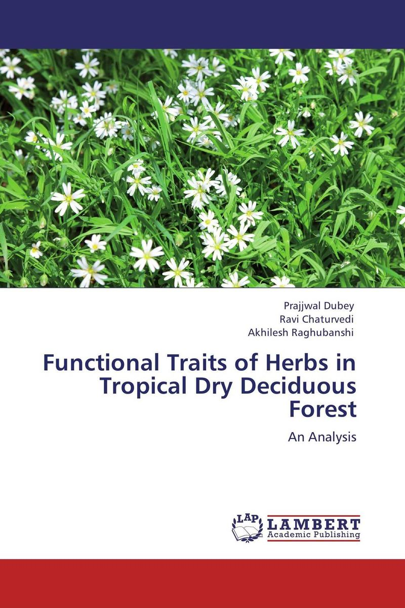 все цены на Functional Traits of Herbs in Tropical Dry Deciduous Forest