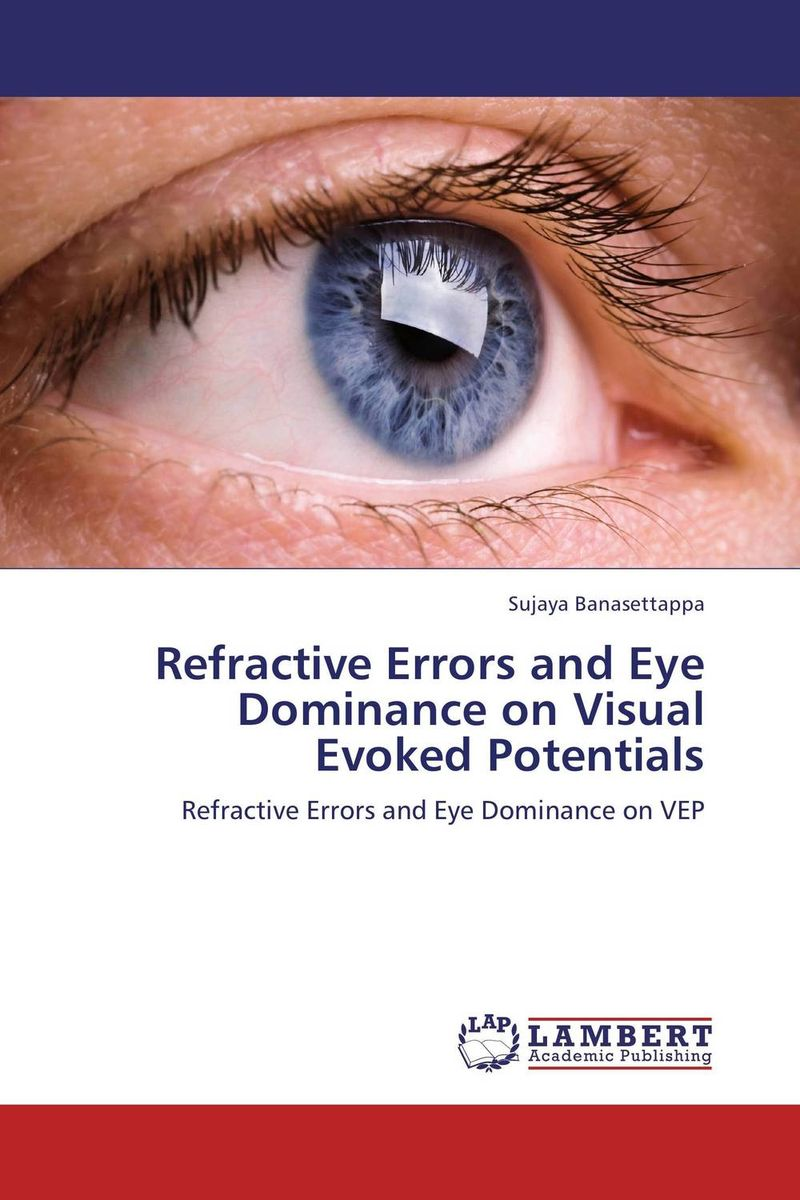 Refractive Errors and Eye Dominance on Visual Evoked Potentials highsmith p found in the street