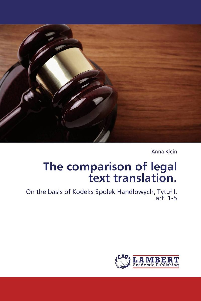 The comparison of legal text translation. the translation of figurative language