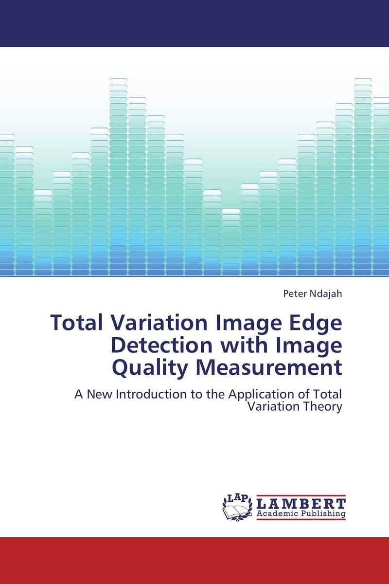 Total Variation Image Edge Detection with Image Quality Measurement linguistic variation in a multilingual setting