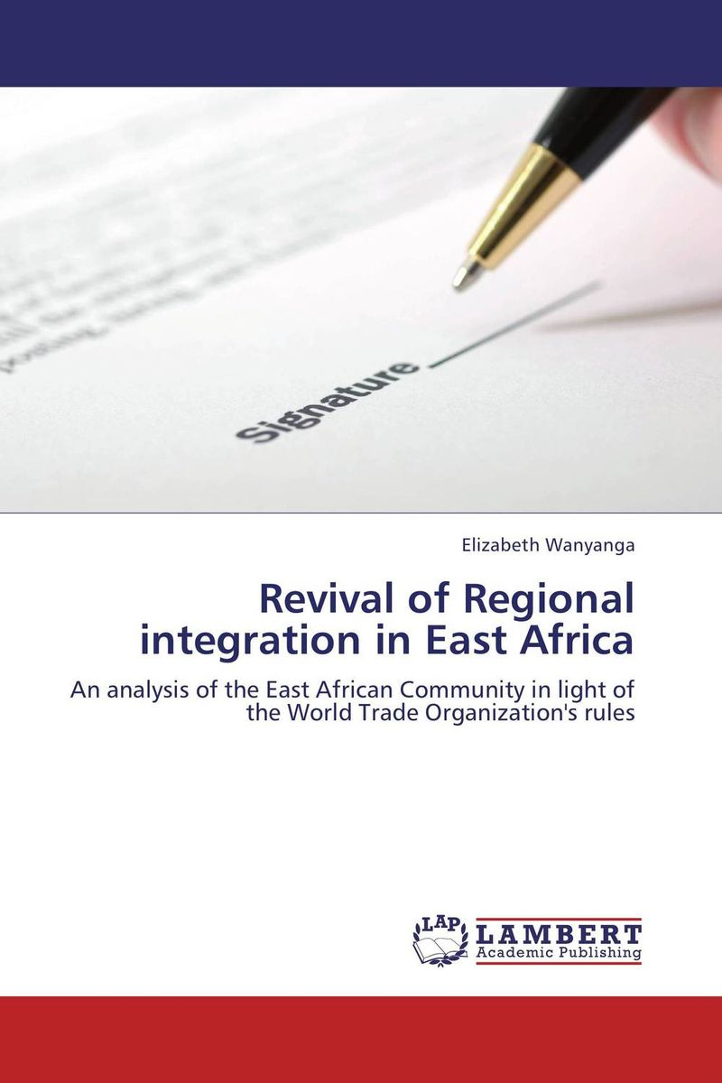 Revival of Regional integration in East Africa