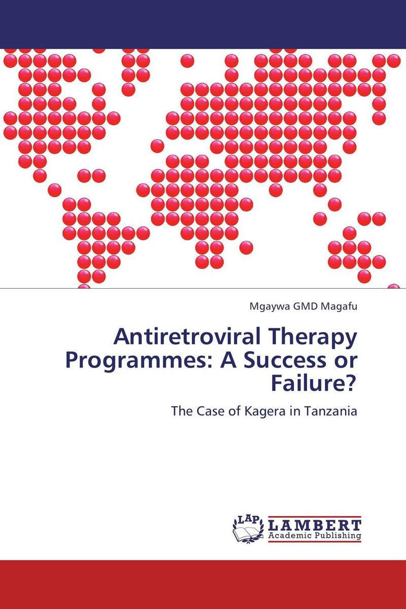 Antiretroviral Therapy Programmes: A Success or Failure? paolo mauro chipping away at public debt sources of failure and keys to success in fiscal adjustment