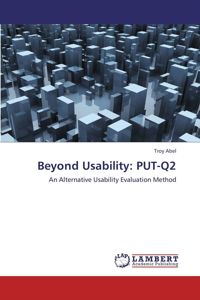 Beyond Usability: PUT-Q2 cost justifying usability
