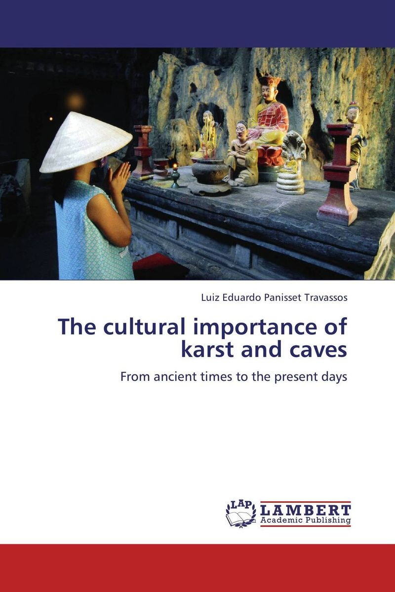The cultural importance of karst and caves