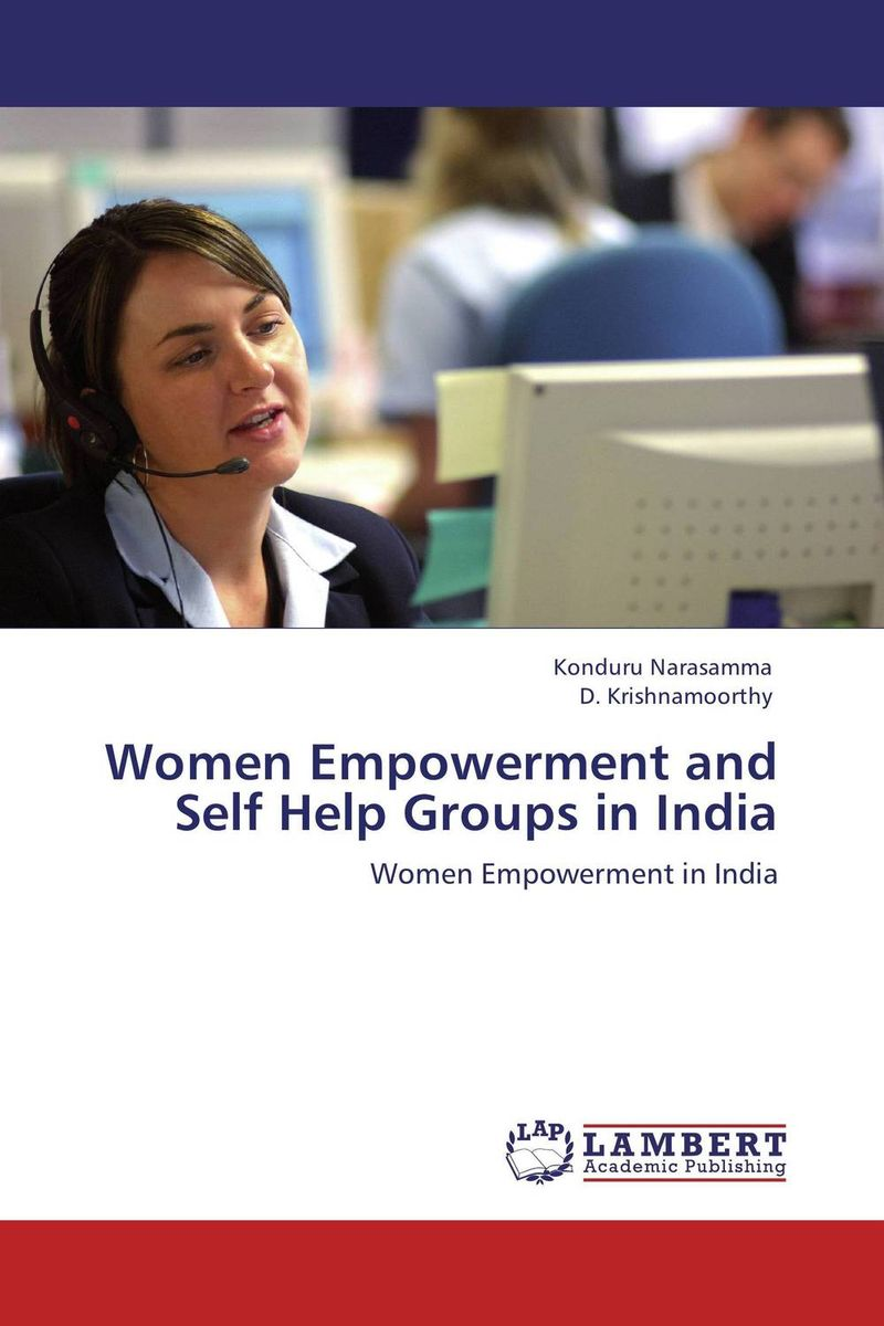 Women Empowerment and Self Help Groups in India utpal kumar de and bhola nath ghosh gender deprivation and empowerment of women