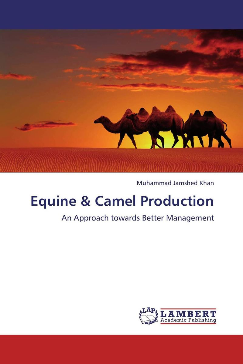 Equine & Camel Production camel camel the snow goose