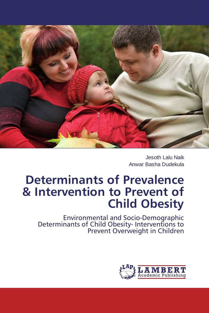 Determinants of Prevalence & Intervention to Prevent of Child Obesity hormonal key players for obesity in children with down syndrome