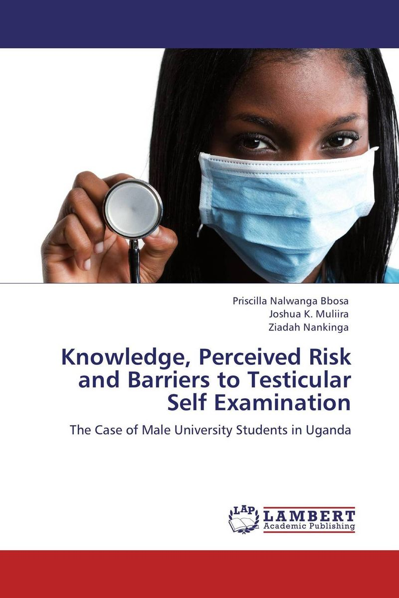 Knowledge, Perceived Risk and Barriers to Testicular Self Examination breast cancer awareness device for the women home self examination
