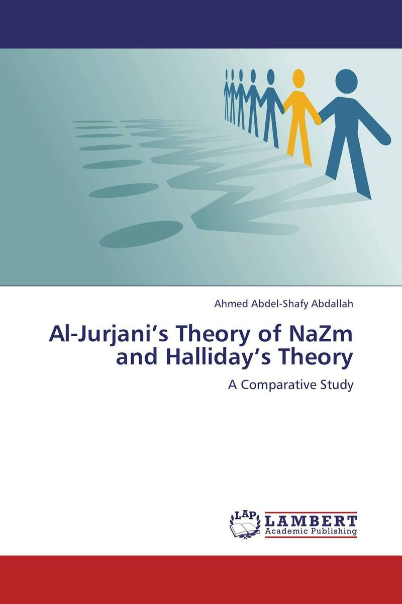 Al-Jurjani's Theory of NaZm and Halliday's Theory kawther al yassery ali almohana and samer al hilali molecular charactrization of enterococcus faecalis