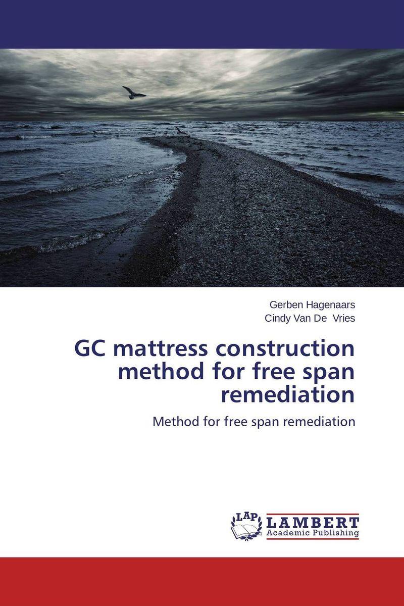 GC mattress construction method for free span remediation the method