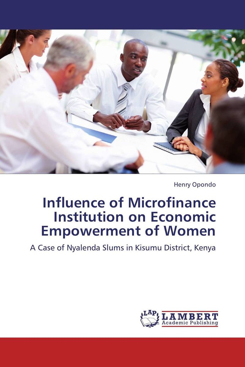 Influence of Microfinance Institution on Economic Empowerment of Women economic empowerment of women and family structures