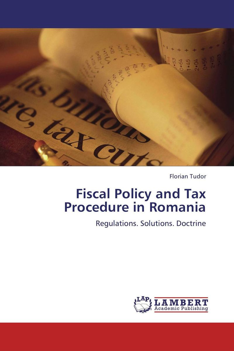Fiscal Policy and Tax Procedure in Romania