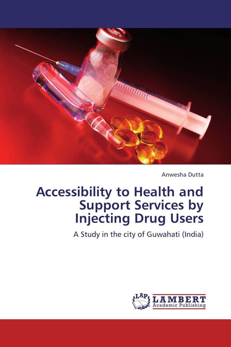Accessibility to Health and Support Services by Injecting Drug Users cold storage accessibility and agricultural production by smallholders