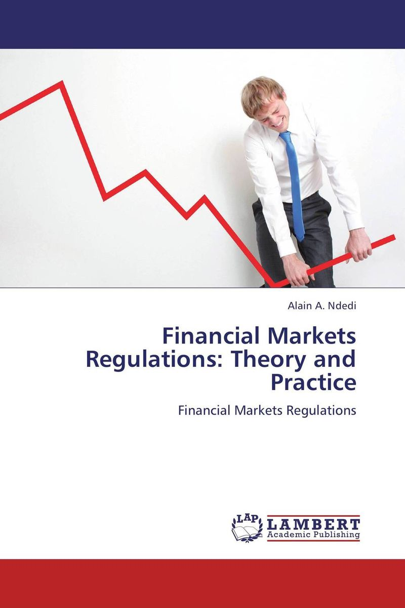 Financial Markets Regulations: Theory and Practice the brussels 1 regulation 44 2001